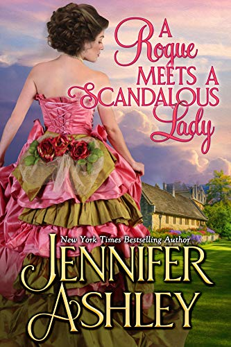 A Rogue Meets a Scandalous Lady: Mackenzies (Mackenzies Series Book 11)  Jennifer Ashley