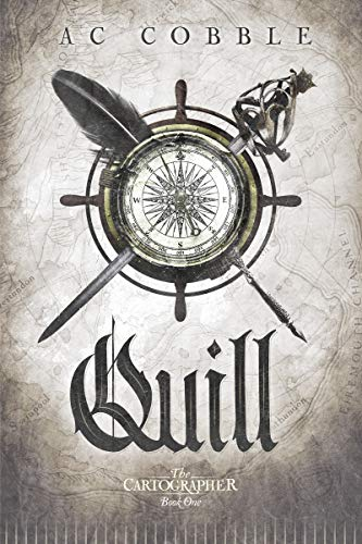 Quill: The Cartographer Book 1  AC Cobble