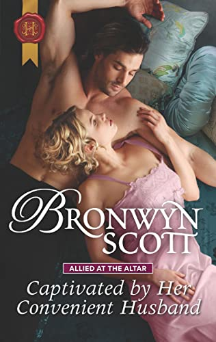 Captivated by Her Convenient Husband (Allied at the Altar Book 4)   Bronwyn Scott