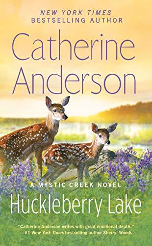 Huckleberry Lake (Mystic Creek Book 6)  Catherine Anderson