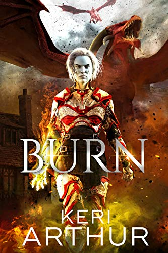 Burn (Kingdoms of Earth & Air Book 3)   Keri Arthur