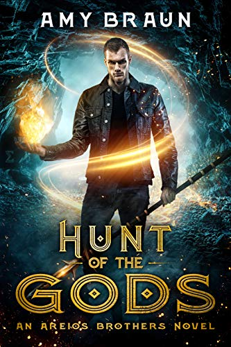 Hunt of the Gods (Areios Brothers Book 2)   Amy Braun