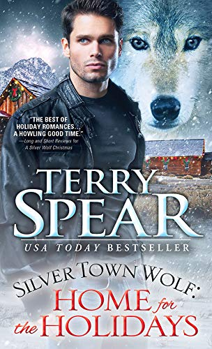 Silver Town Wolf: Home for the Holidays  Terry Spear