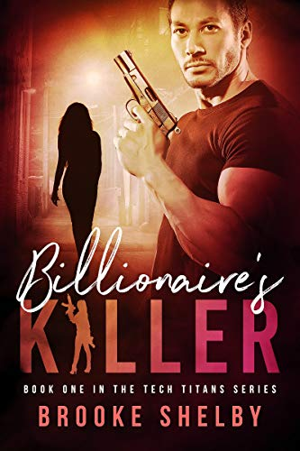 Billionaire's Killer (Tech Titans Book 1)   Brooke Shelby