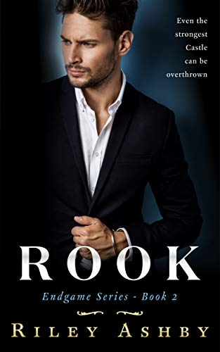 Rook (Endgame Book 2)  Riley Ashby