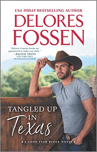 Tangled Up in Texas (Lone Star Ridge Book 1)  Delores Fossen
