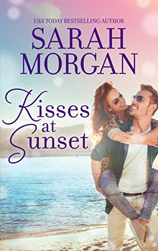 Kisses at Sunset  Sarah Morgan