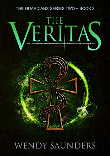 The Veritas (The Guardians Series 2)  Wendy Saunders