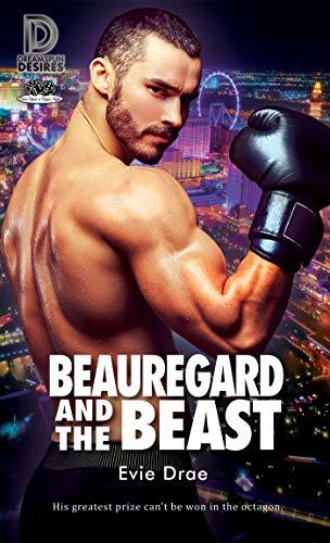 Beauregard and the Beast (Dreamspun Desires Book 88)  Evie Drae