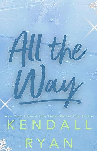All the Way (Hot Jocks Book 2)  Kendall Ryan