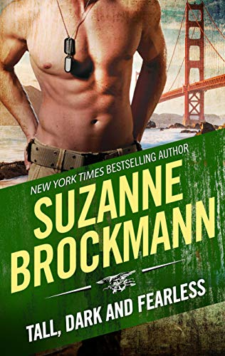 Tall, Dark and Fearless (Tall, Dark and Dangerous) Suzanne Brockmann