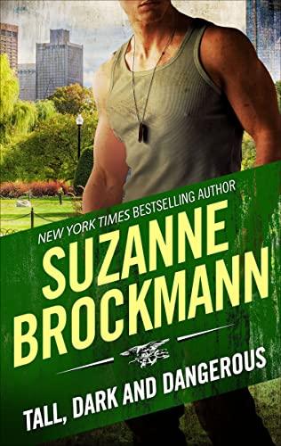 Tall, Dark and Dangerous  Suzanne Brockmann