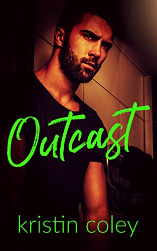 Outcast (Southern Rebels MC Book 2)  Kristin Coley
