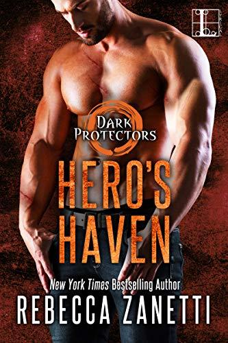 Hero's Haven (Dark Protectors Book 11)  Rebecca Zanetti