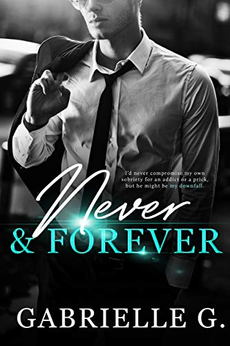 Never & Forever (Angels and Sunshine Book 2)  Gabrielle G.