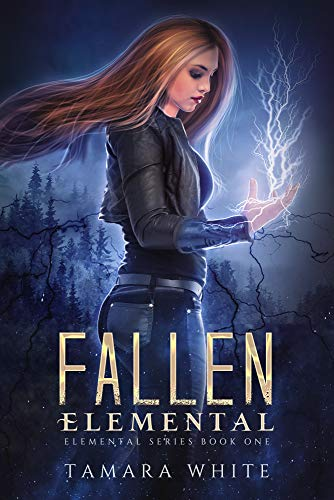Fallen Elemental (Elemental Series Book 1)  Tamara White
