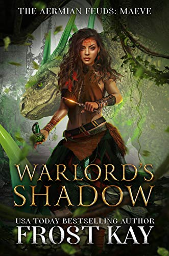 Warlord's Shadow (The Aermian Feuds)  Frost Kay