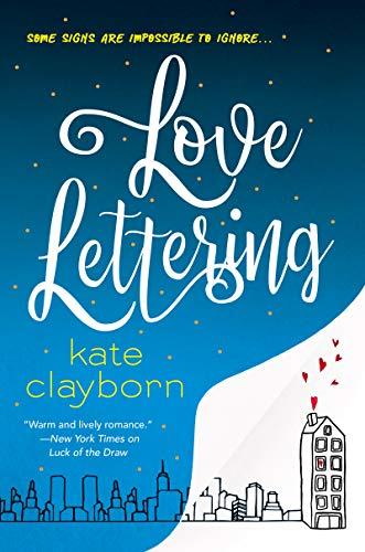 Love Lettering  Kate Clayborn
