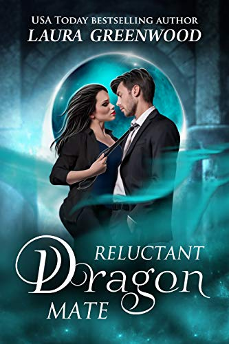 Reluctant Dragon Mate  Laura Greenwood