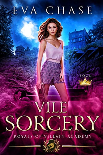 Royals of Villain Academy 2: Vile Sorcery  Eva Chase