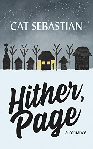 Hither Page (Page & Sommers Book 1)  Cat Sebastian