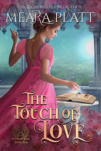 The Touch of Love (The Book of Love 2) Meara Platt