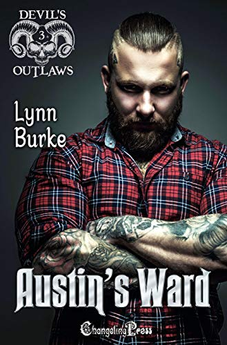 Austin's Ward (Devil's Outlaws MC 3)   Lynn Burke
