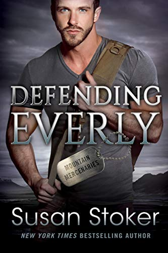 Defending Everly (Mountain Mercenaries Book 5)  Susan Stoker