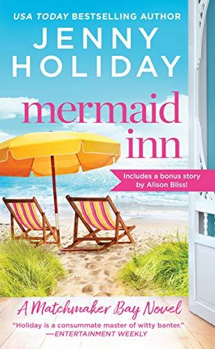 Mermaid Inn: Includes a bonus novella (Matchmaker Bay Book 1)   Jenny Holiday