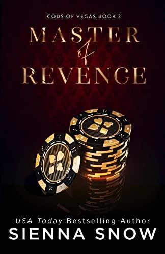 Master of Revenge (Gods of Vegas Book 3) Sienna Snow