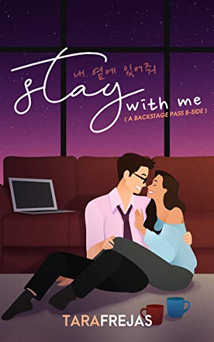Stay With Me (Backstage Pass Book 3)  Tara Frejas