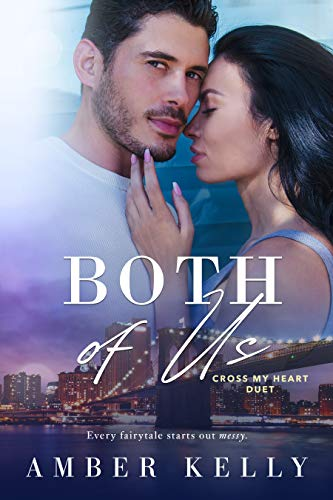 Both of Us (Cross My Heart Book 2)   Amber Kelly