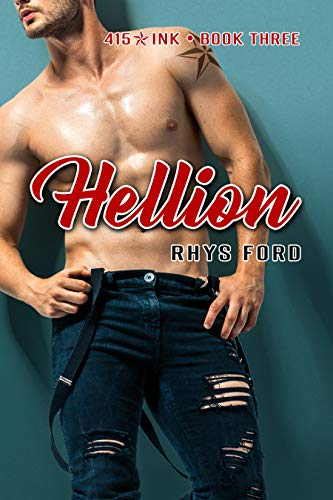 Hellion (415 Ink Book 3) Rhys Ford