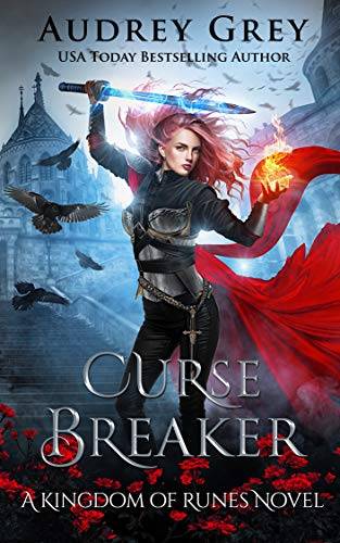 Curse Breaker: Kingdom of Runes Book 2  Audrey Grey