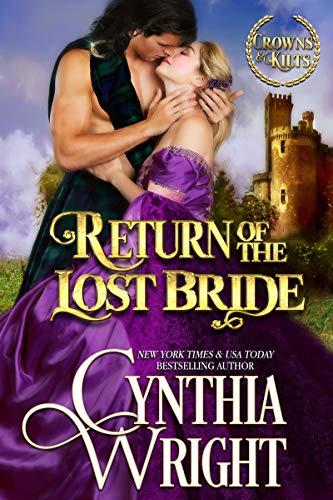 Return of the Lost Bride: A St. Briac Family Novel (Brides of Skye Book 2) Cynthia Wright