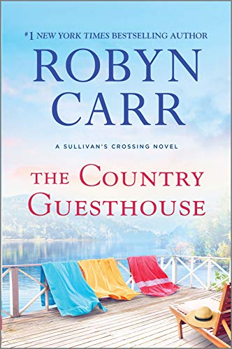The Country Guesthouse (Sullivan's Crossing Book 5) Robyn Carr