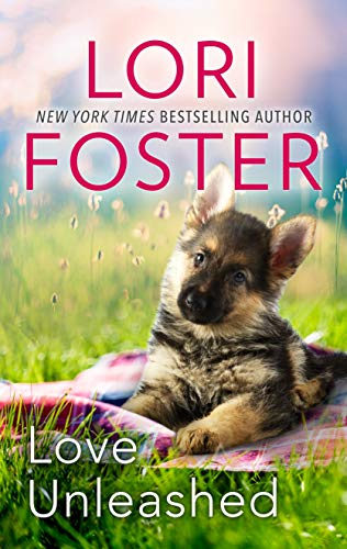 Love Unleashed  Lori Foster