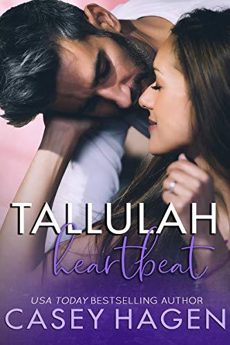 Tallulah Heartbeat (Tallulah Cove Book 1)  Casey Hagen