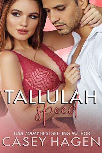 Tallulah Speed (Tallulah Cove Book 5)  Casey Hagen