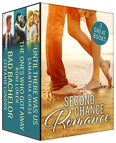 Second Chance Romance Box Set   Stefanie London, Samantha Chase, Roni Loren