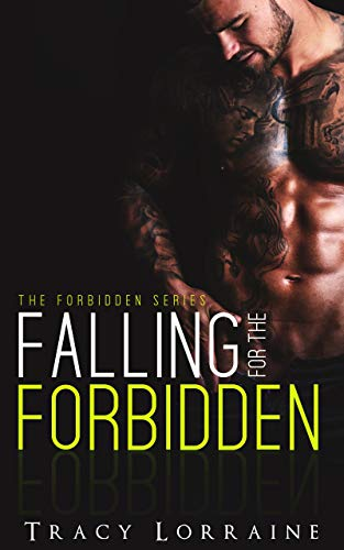 Falling for the Forbidden Tracy Lorraine