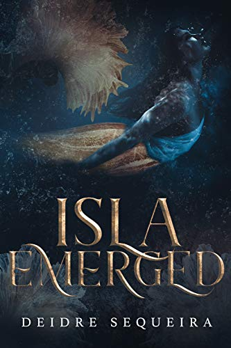 Isla Emerged  Deidre Sequeira