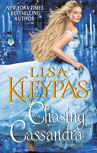 Chasing Cassandra: The Ravenels  Lisa Kleypas