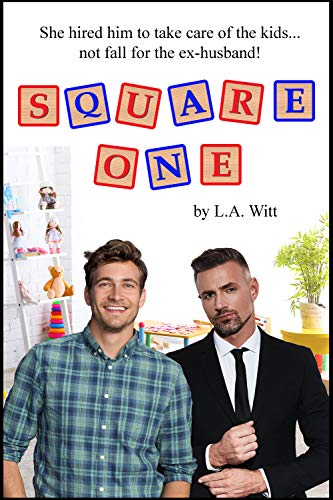 Square One  L.A. Witt
