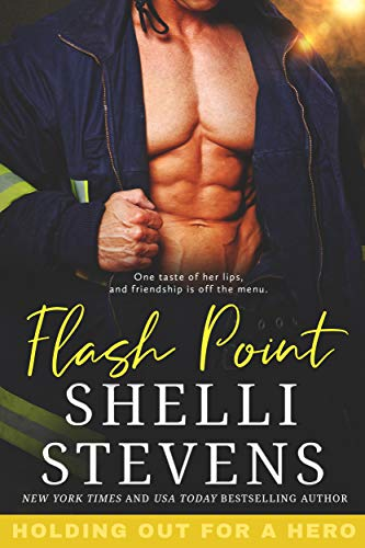 Flash Point (Holding Out for a Hero Book 3)   Shelli Stevens