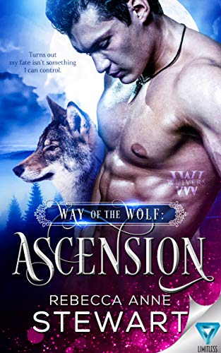 Way Of The Wolf: Ascension (The Wulvers Series Book 1)  Rebecca Anne Stewart