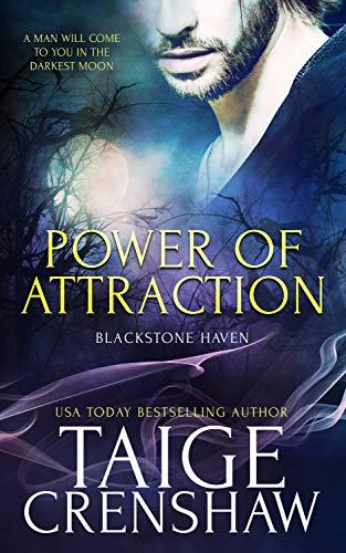Power of Attraction (Blackstone Haven Book 1)  Taige Crenshaw