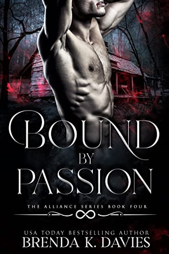 Bound by Passion (The Alliance Book 4)  Brenda K. Davies
