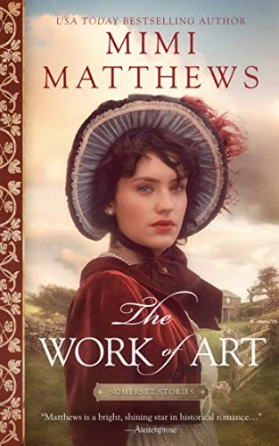 The Work of Art: A Regency Romance  Mimi Matthews