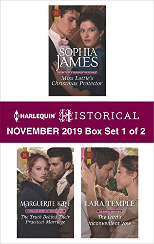 Harlequin Historical November 2019 - Box Set 1 of 2  Sophia James, Marguerite Kaye, Lara Temple